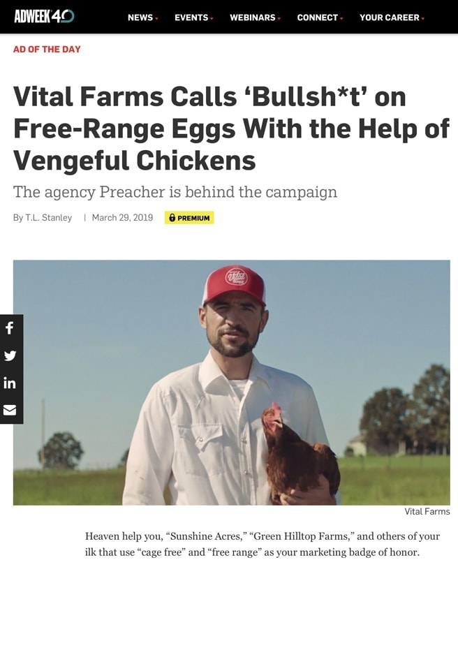 A screenshot of an article from Adweek with the headline: Vital Farms Calls 'Bullsh*t' on Free-Range Eggs with the help of Vengeful Chickens