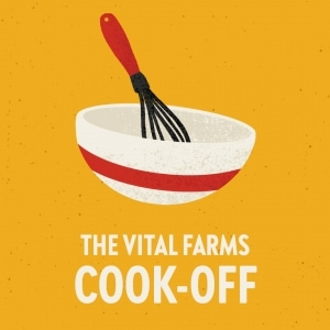 The Vital Farms Cook-Off